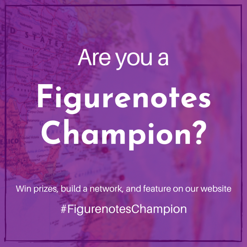 A purple square with a hint of a world map showing through. White text reads 'are you a Figurenotes Champion? Win prizes, build a network, and feature on our website #FigurenotesChampions""